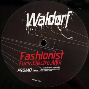 WALDORF – Fashionist The Remixes