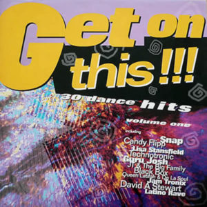 VARIOUS – Get On This!!!