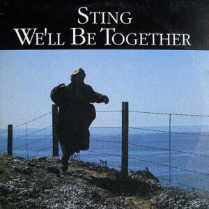 STING – We'll Be Together