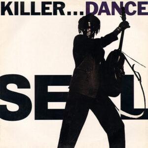SEAL - Killer...Dance