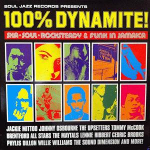 VARIOUS - 100% Dynamite Ska, Soul, Rocksteady & Funk In Jamaica