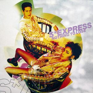 S-EXPRESS - Nothing To Lose