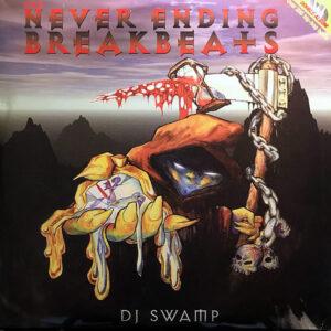 DJ SWAMP - Tha Never Ending Breakbeats