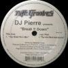 DJ PIERRE - Break It Down