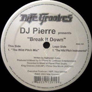 DJ PIERRE – Break It Down