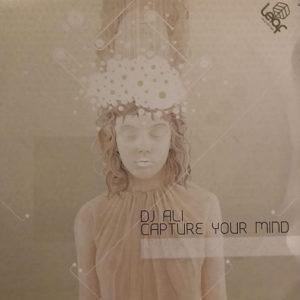DJ ALI - Capture Your Mind