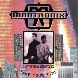 MANTRONIX feat WONDRESS – Take Your Time