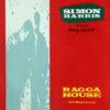 SIMON HARRIS feat DADDY FREDDY - Ragga House ( All Night Long )