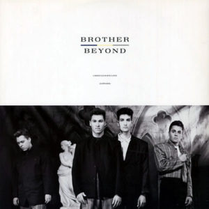 BROTHER BEYOND – I Should Have Lied