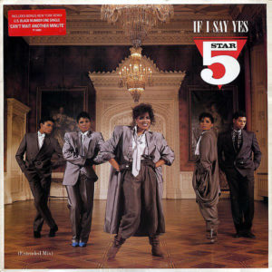 5 STAR – If I Say Yes