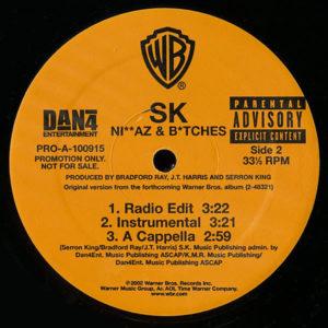 SK – Holla Back / Niggaz & Bitches