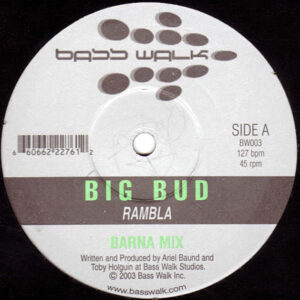 BIG BUD – Rambla