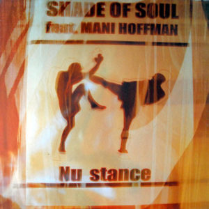 SHADE OF SOUL – Nu Stance