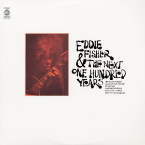 EDDIE FISHER – Eddie Fisher & The Next One Hundred Years