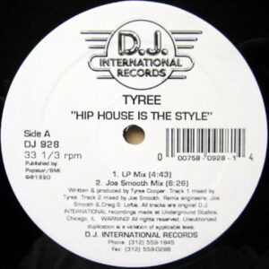 TYREE – Hip House Is The Style