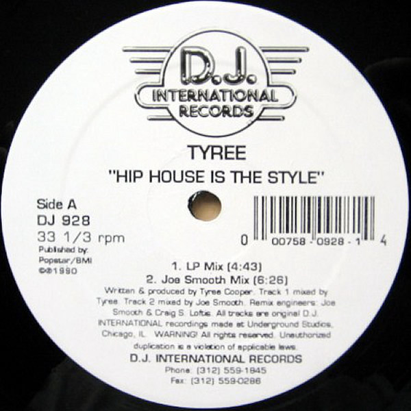 TYREE - Hip House Is The Style