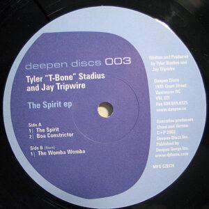 TYLER T-BONE STADIUS & JAY TRIPWIRE - The Spirit EP