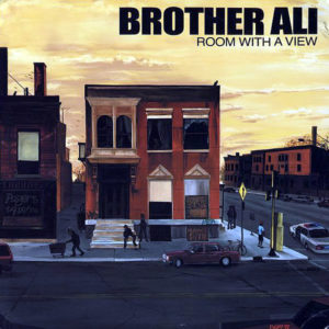BROTHER ALI - Room With A View