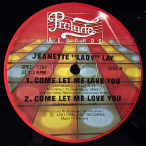 "JEANETTE ""LADY"" LAY / CONQUEST – Come Let Me Love You/Give It To Me"
