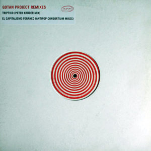 GOTAN PROJECT – Gotan Project Remixes