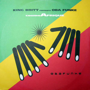 KING BRITT presents OBA FUNKE – Cosmo Afrique