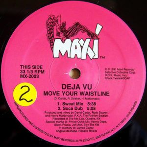 DEJA VU – Move Your Waistline/So Get With It