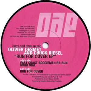 OLIVIER DESMET & CHUCK DIESEL - Run For Cover EP