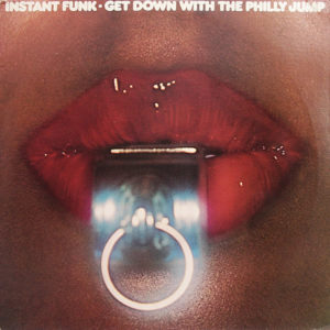 INSTANT FUNK – Get Down With The Philly Jump