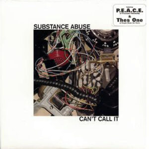 SUBSTANCE ABUSE – Can't Tell It/ No Guarantees