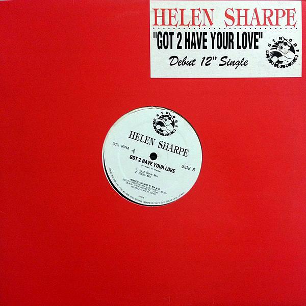 HELEN SHARPE - Got 2 Have Your Love