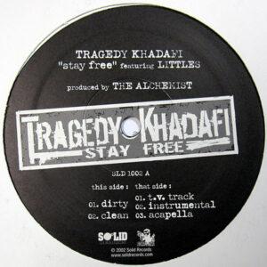 TRAGEDY KHADAFI feat LITTLES - Stay Free