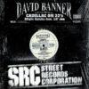 DAVID BANNER - Cadillac On 22's/Might Getcha