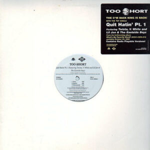 TOO $HORT – Quit Hatin' Part 1/That's Right