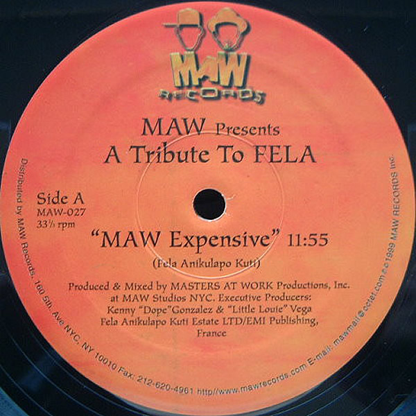 MAW presents A TRIBUTE TO FELA - Maw Expensive