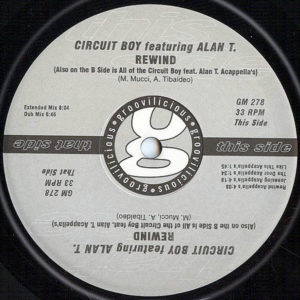 CIRCUIT BOY feat ALAN T – Rewind