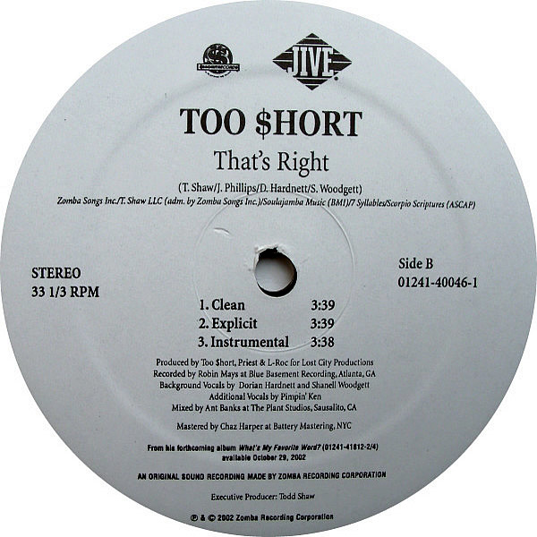 TOO $HORT - Quit Hatin' Part 1/That's Right
