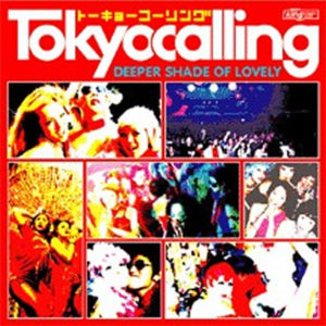 VARIOUS - Tokyo Calling Deeper Shade Of Lovely