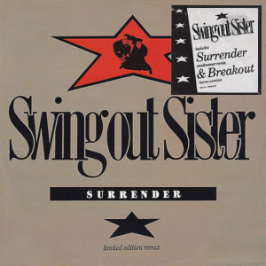 SWING OUT SISTER – Surrender Remix