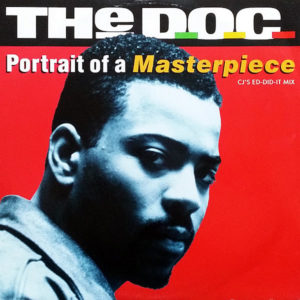 THE D.O.C. – Portrait Of A Masterpiece Cj's Ed-Did-It Mix