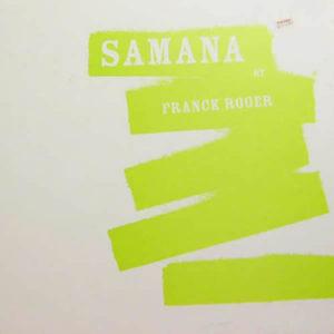 FRANCK ROGER presents Samana