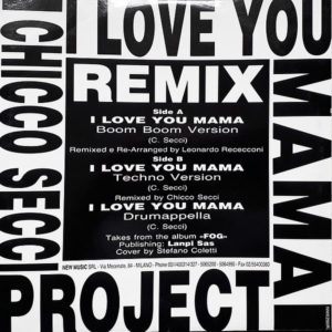 CHICCO SECCI PROJECT – I Love You Mama Remix