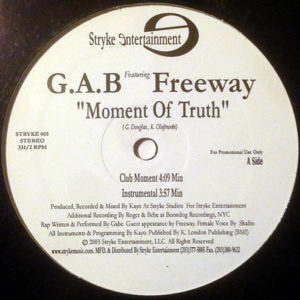 G.A.B. feat FREEWAY – Moment Of Truth
