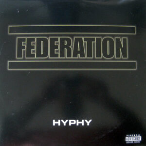 FEDERATION feat E-40 – Hyphy/In Love With A Hoodrat