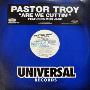 PASTOR TROY - Are We Cuttin'