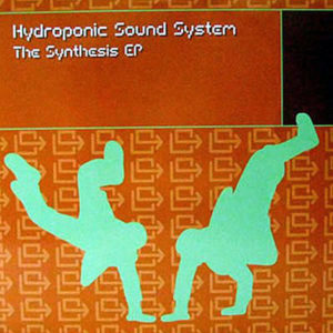 HYDROPONIC SOUND SYSTEM – The Synthesis EP
