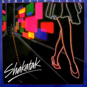 SHAKATAK - Streetwalkin'