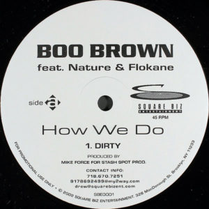 BOO BROWN feat NATURE & FLOKANE – How We Do