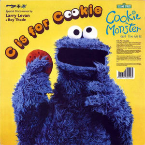 COOKIE MONSTER & THE GIRLS – C Is For Cookie