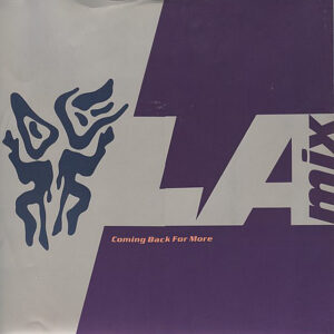 LA MIX - Coming Back For More