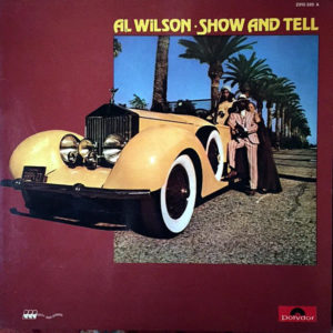 AL WILSON – Show And Tell